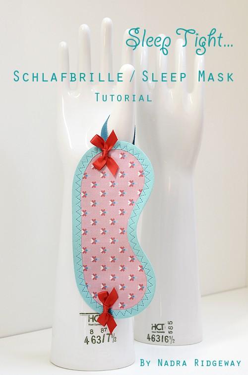 Tutorial: eine Schlafbrille nähen