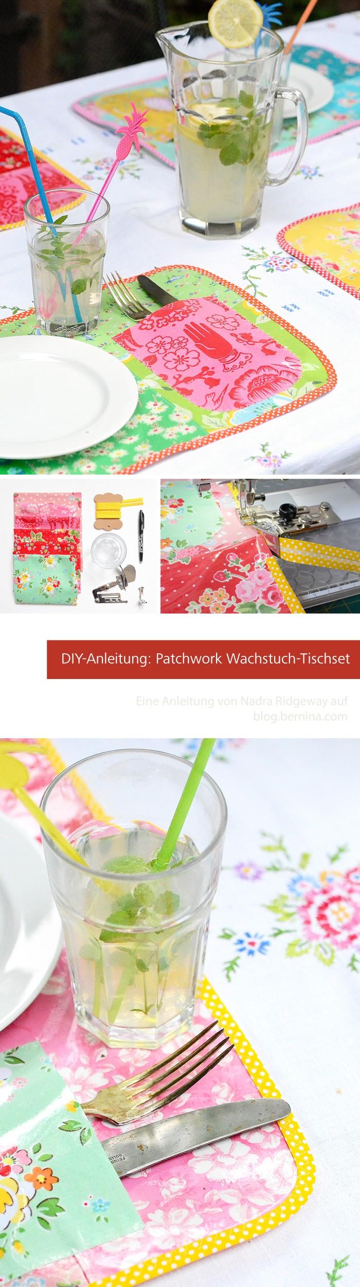 Patchwork Wachstuch-Tischset Tutorial von Nadra Ridgeway