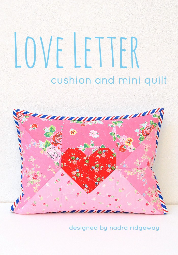 Quilted Love Letter Pillow by Nadra Ridgeway of ellis & higgs