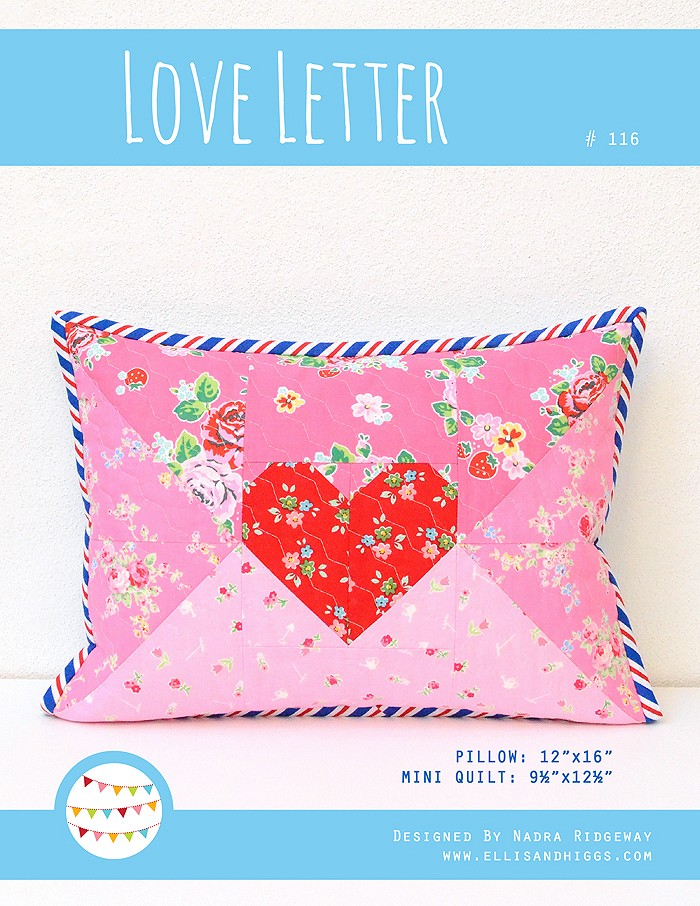 Quilted Love Letter Pillow Pattern by Nadra Ridgeway of ellis & higgs