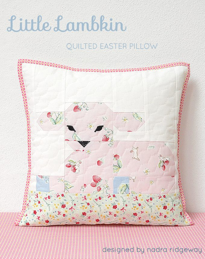New Pattern: Little Lambkin Quilted Easter Pillow