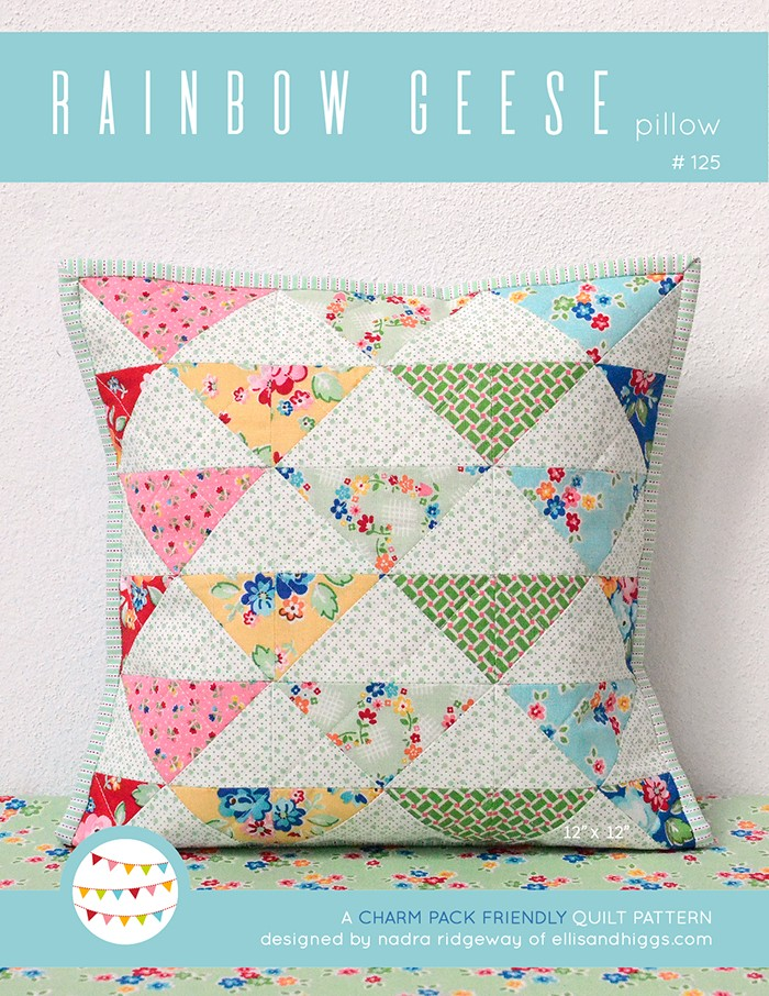 New Quilt Patterns: Rainbow Geese Pillow Pattern by Nadra Ridgeway of ellis & higgs