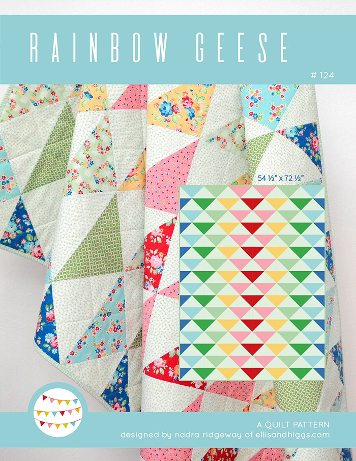 New Quilt Patterns: Rainbow Geese Pattern by Nadra Ridgeway of ellis & higgs