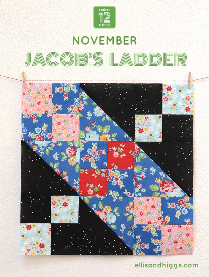 6 Köpfe 12 Blöcke November Block – Jacob's Ladder