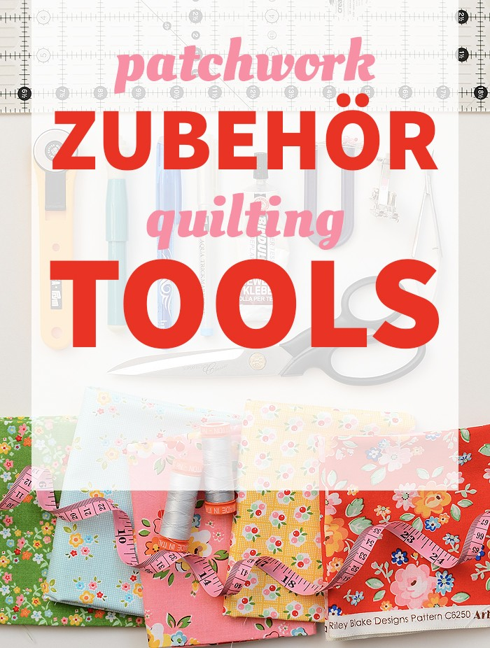 Wesentliches Patchwork-Zubehör, Essential Quilting Tools and Supplies. Patchwork & Quilting Basics