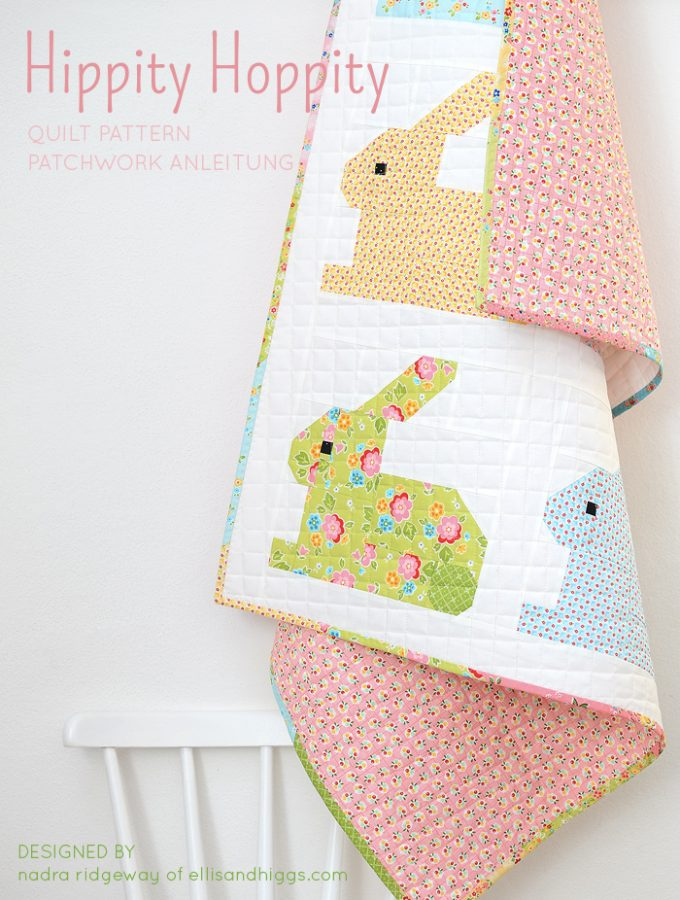 New Quilt Pattern / Neue Patchwork Anleitung: Hippity Hoppity – Easter Bunny Quilt