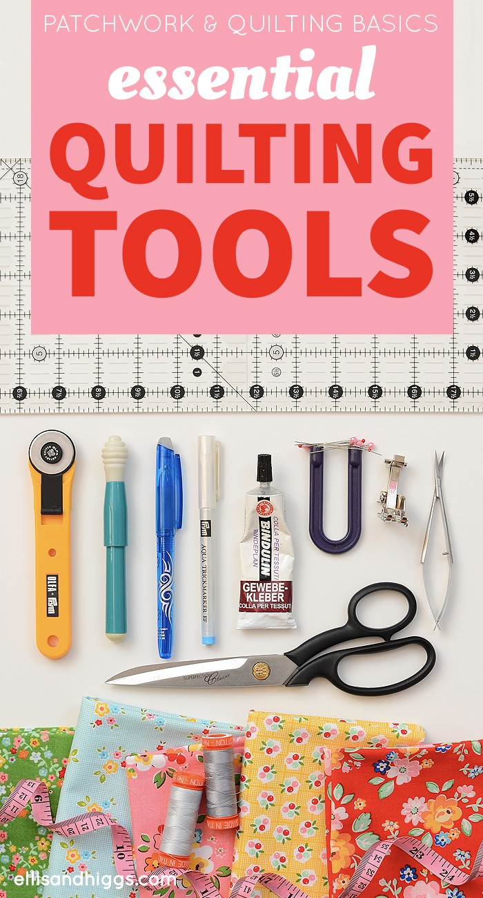 Patchwork & Quilting Basics: Essential Quilting Tools