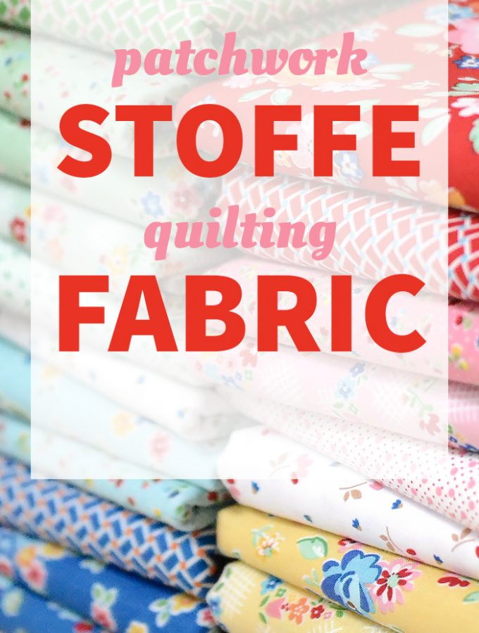 Patchwork & Quilting Basics – Patchworkstoffe / Quilting Fabric