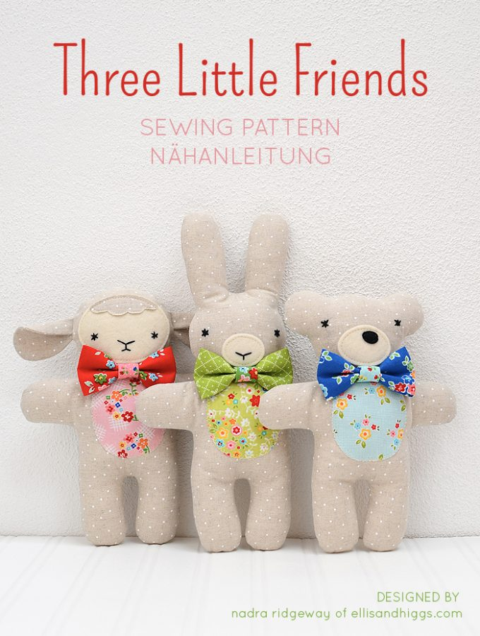 Three Little Friends Bunny Bear and Lambkin Softie Pattern by Nadra Ridgeway of ellis & higgs