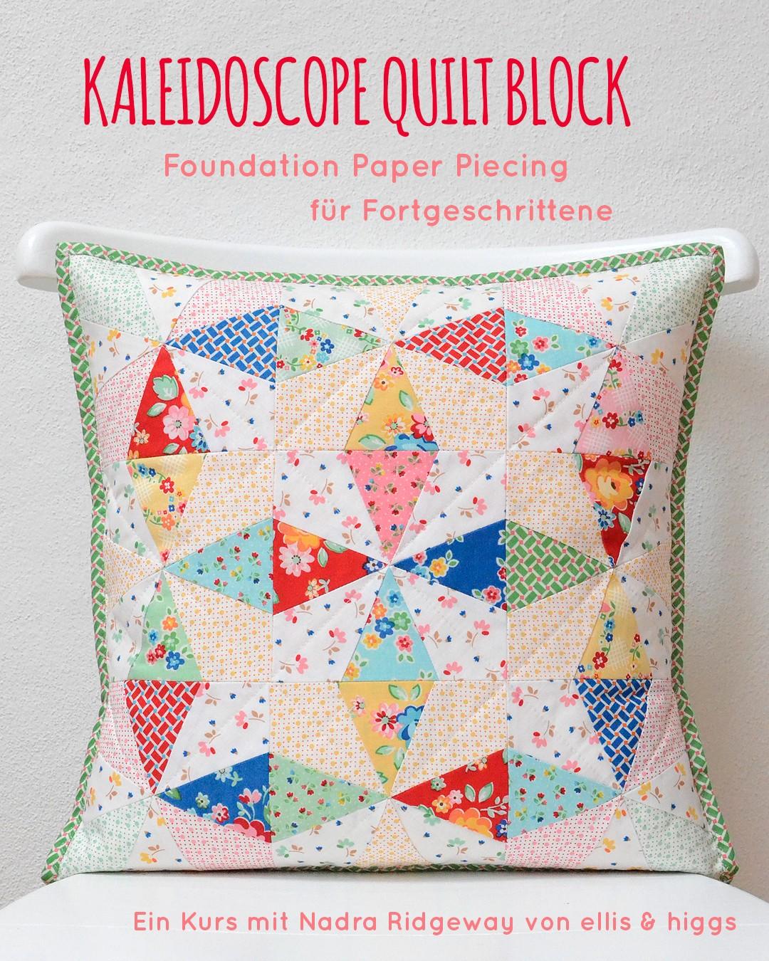 Kaleidoscope Quilt Block - Foundation Paper Piecing fuer Fortgeschrittene