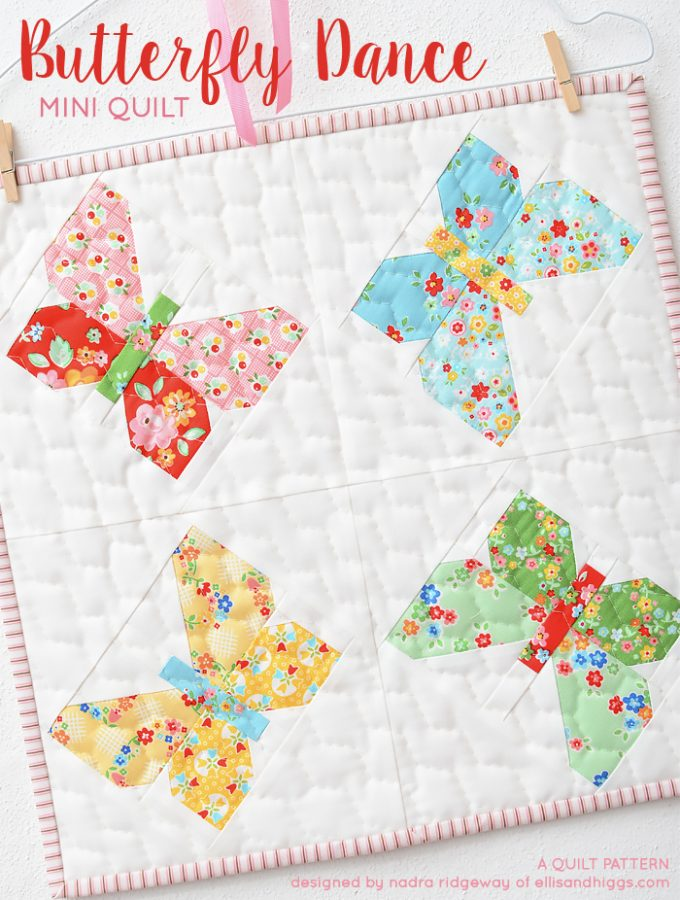 Butterfly Mini Quilt Pattern by Nadra Ridgeway of ellis & higgs