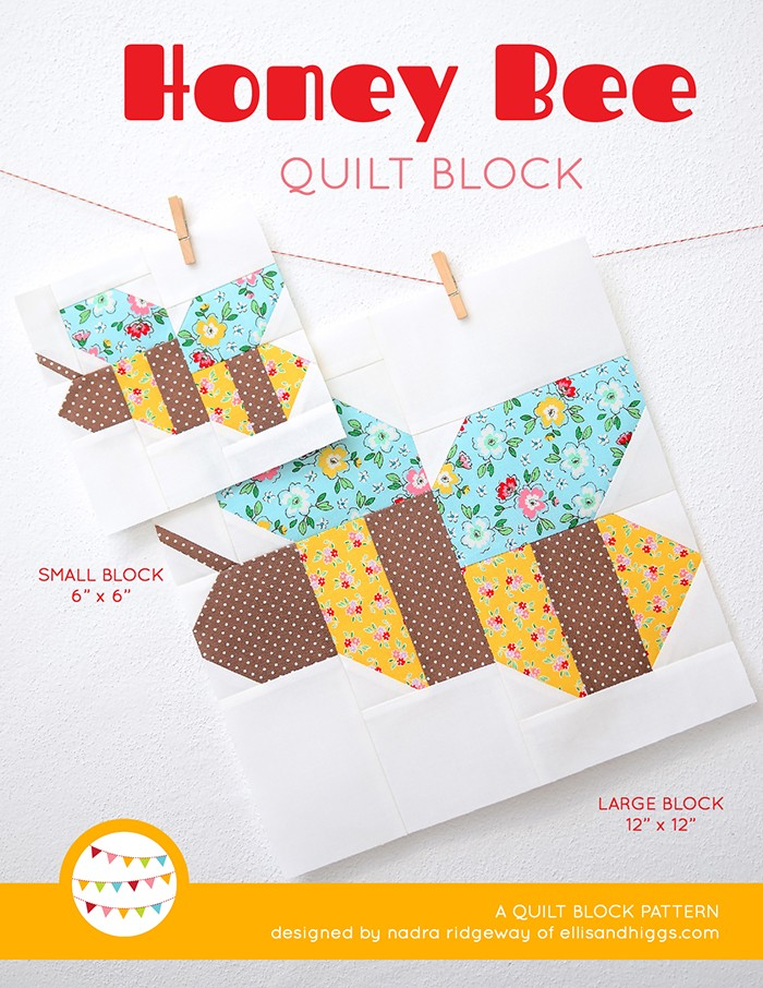 Honey Bee Quilt Block Pattern by Nadra Ridgeway of ellis & higgs