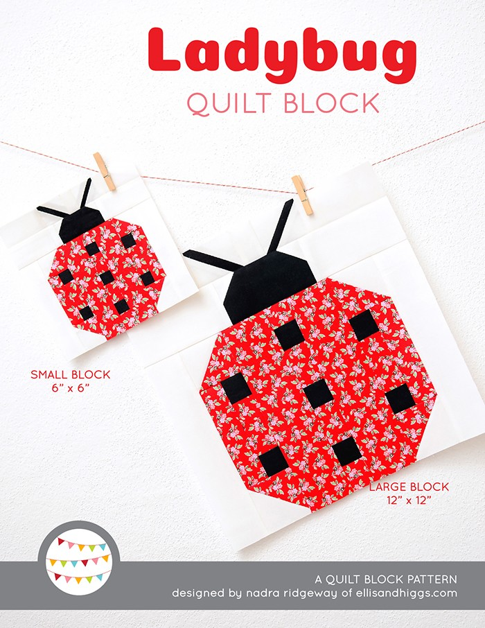 Ladybug Quilt Block Pattern by Nadra Ridgeway of ellis & higgs