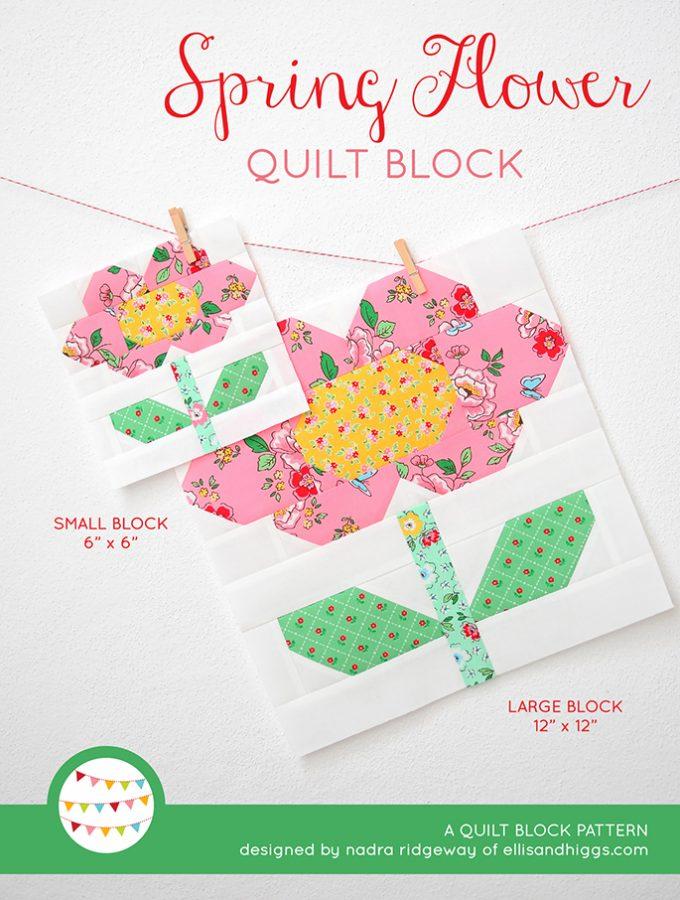 Spring Flower Quilt Block Pattern by Nadra Ridgeway of ellis & higgs