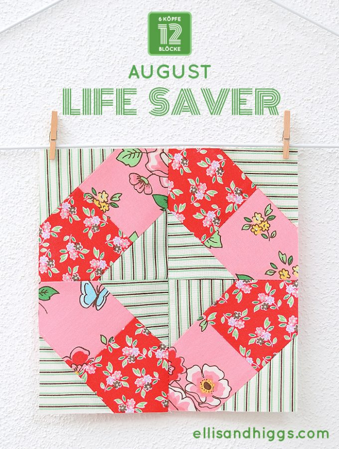 6 Koepfe 12 Bloecke August Lifesaver Quilt Block