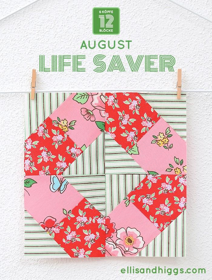 6 Koepfe 12 Bloecke August Life Saver Quilt Block Tutorial von Nadra Ridgeway, ellis & higgs