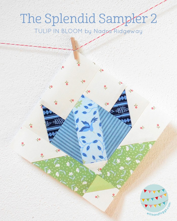 The Splendid Sampler 2 Tulip In Bloom Quilt Block