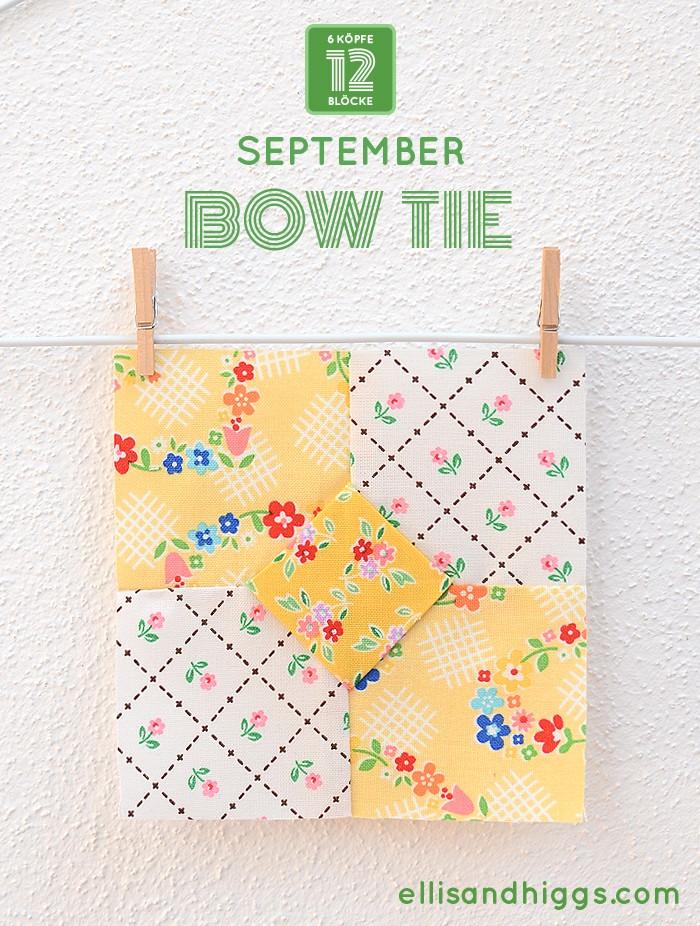 6 Koepfe 12 Bloecke September Bow Tie Quilt Block