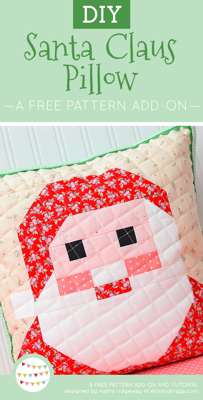 Free DIY Christmas Tutorials - Santa Claus Pillow Pattern add-on