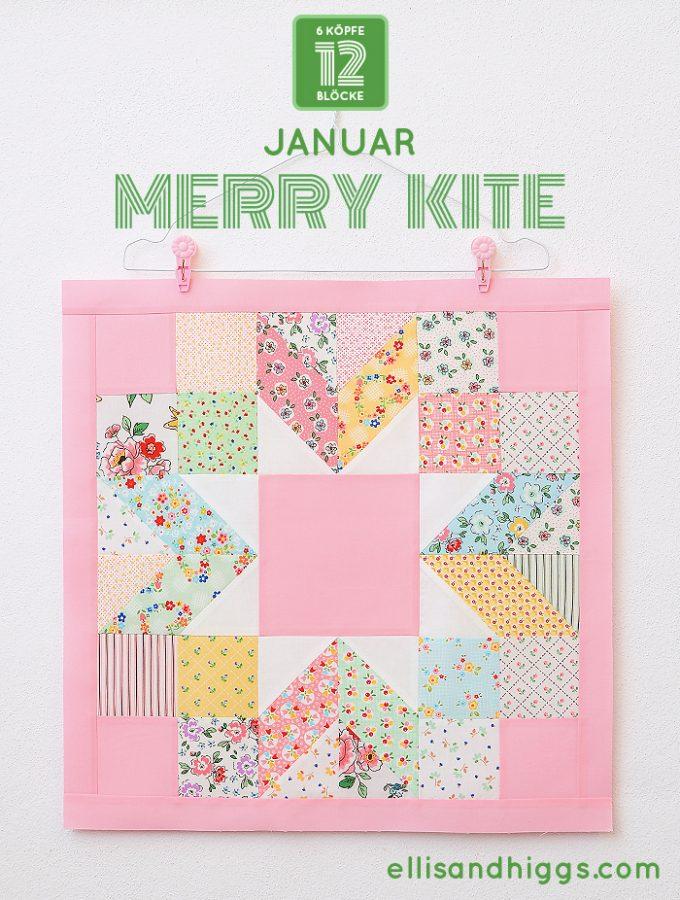 6 Köpfe 12 Blöcke 2019 - Merry Kite Quilt Block