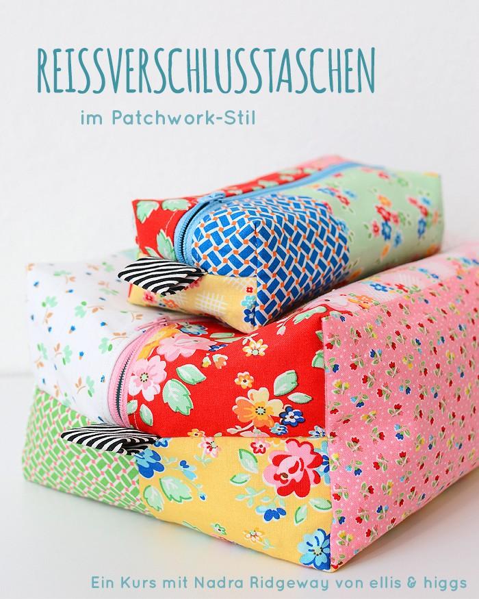 Reissverschlusstaschen im Patchwork-Stil - Nadelwelt 2019