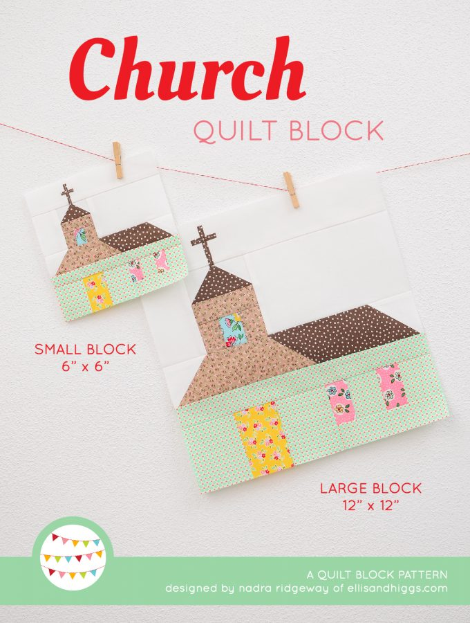 Church Quilt Block - Easter Quilt Pattern