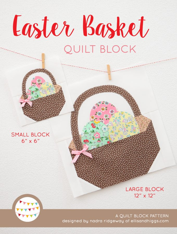 Easter Basket Quilt Block - Easter Quilt Pattern