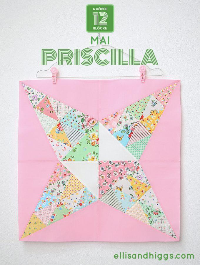 6 Köpfe 12 Blöcke 2019 - Priscilla Quilt Block