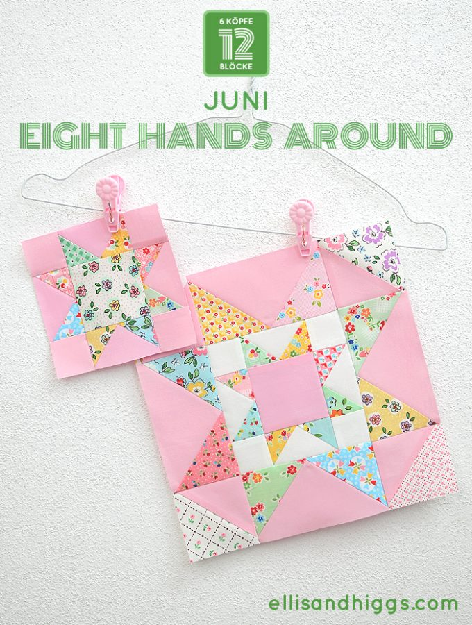 6 Köpfe 12 Blöcke 2019 - Eight Hands Around Quilt Block