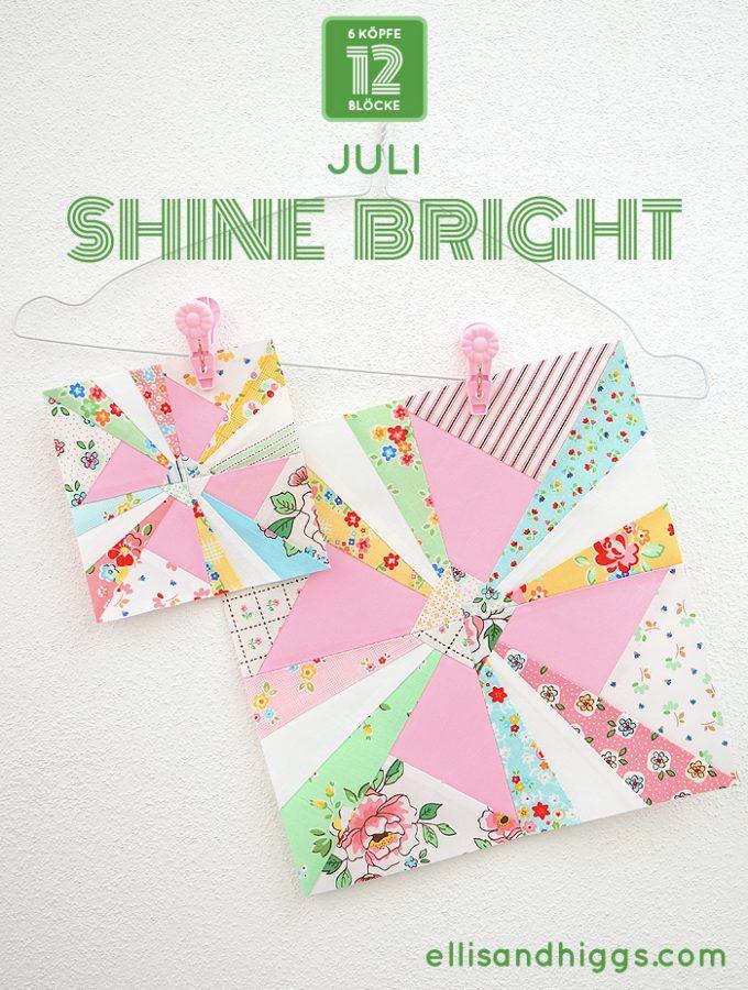 6 Köpfe 12 Blöcke 2019 - Shine Bright Quilt Block