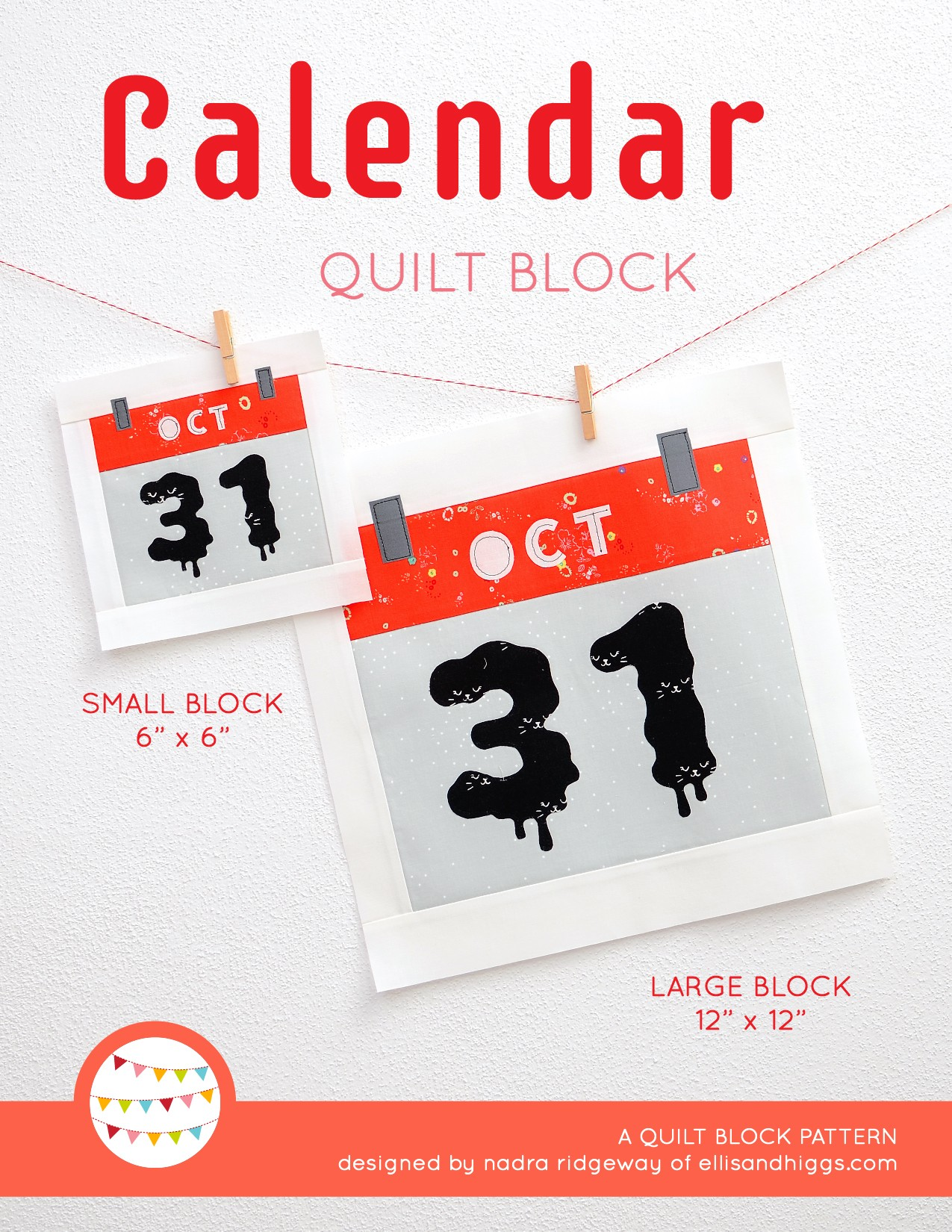 Calendar quilt block in two sizes hanging on a wall
