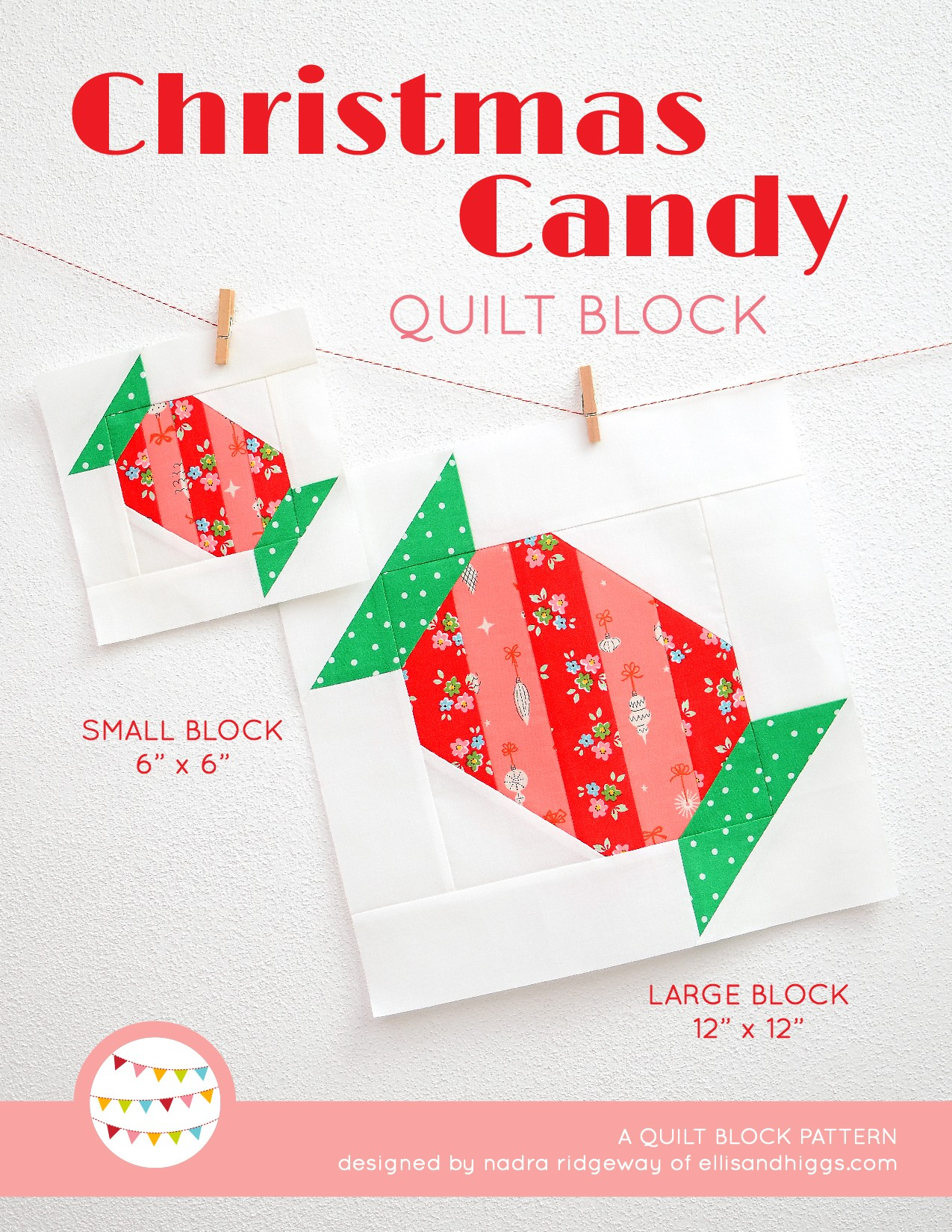 Candy quilt block in two sizes hanging on a wall - Christmas quilt pattern