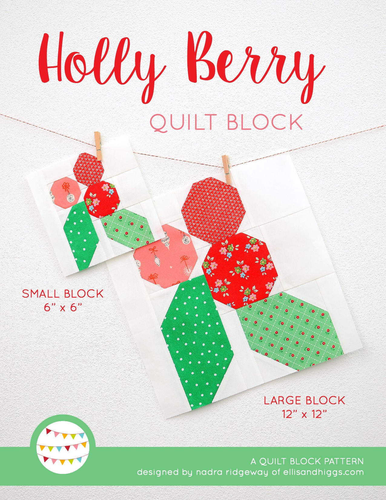 Holly Berry quilt block in two sizes hanging on a wall - Christmas quilt pattern