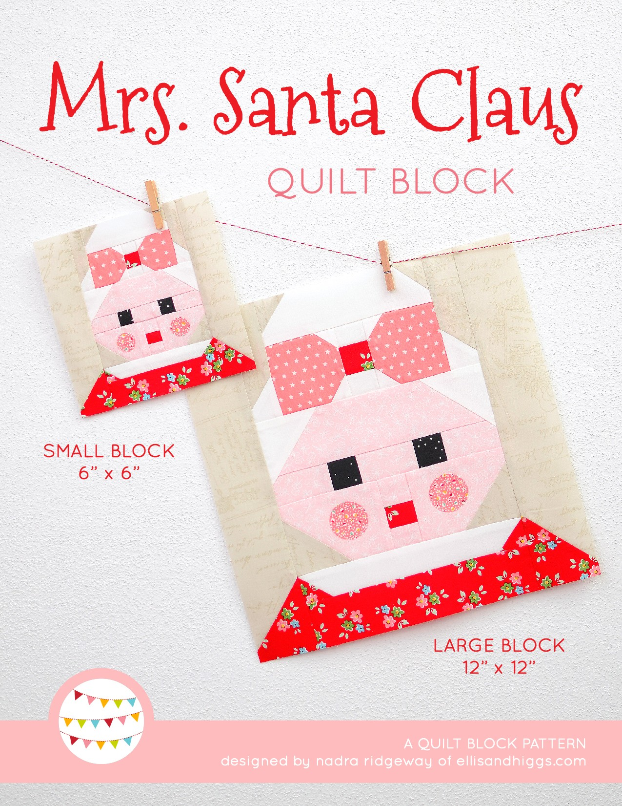Mrs Santa Claus quilt block in two sizes hanging on a wall - Christmas quilt pattern