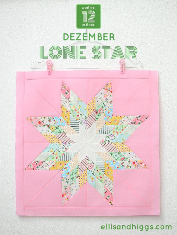 6 Köpfe 12 Blöcke 2019 - Lone Star Quilt Block