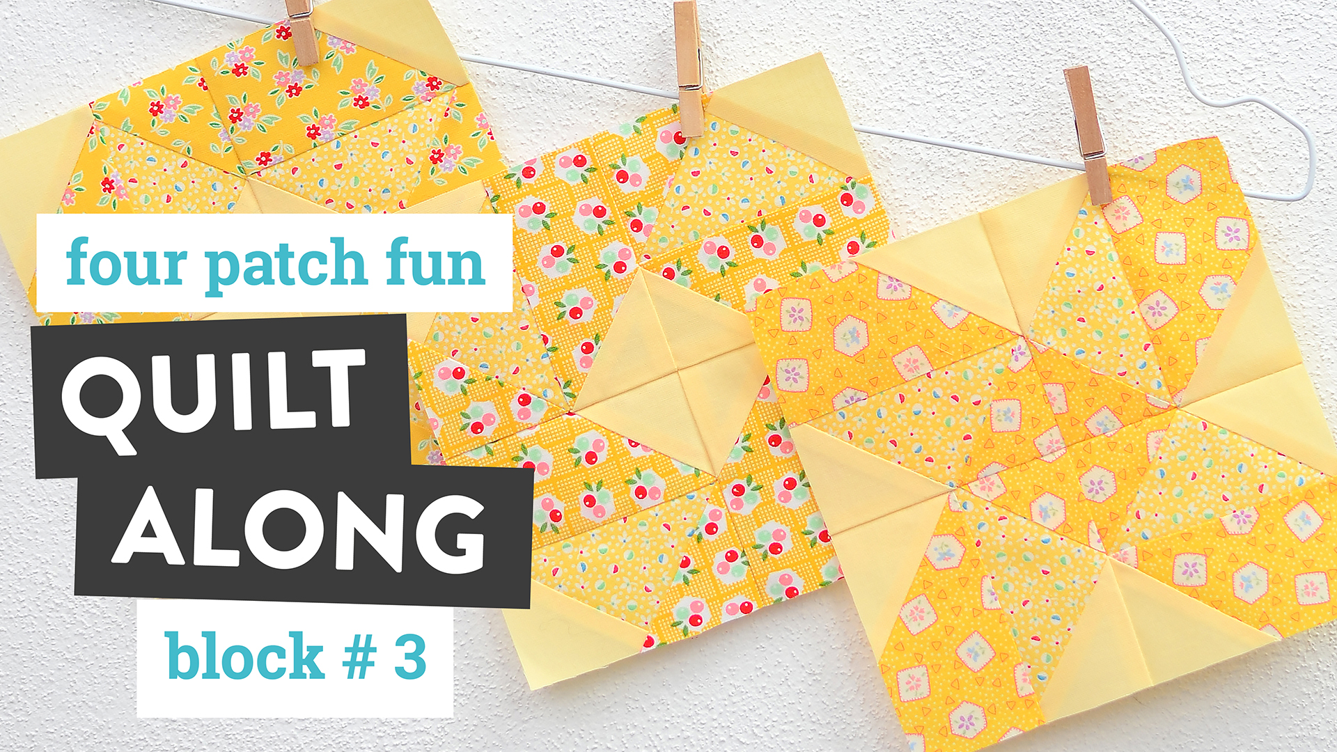 Four Patch Fun - Quilt Along