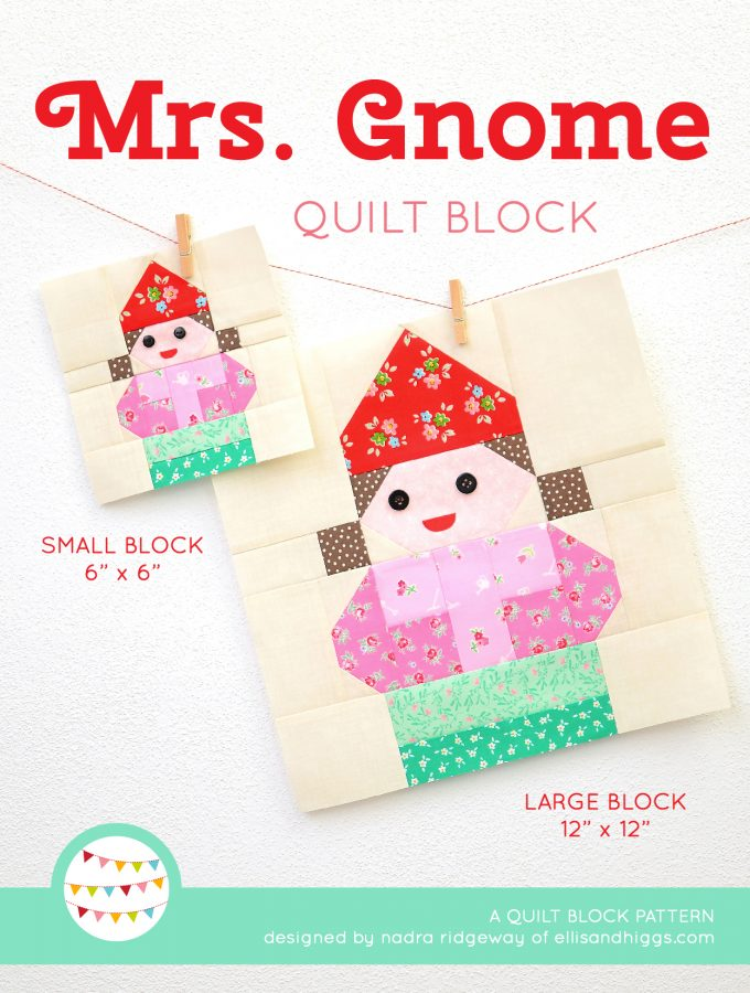 Mrs. Gnome Quilt Pattern